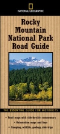 National Geographic Rocky Mountain National Park Road Guide: The Essential Guide for Motorists (Paperback)