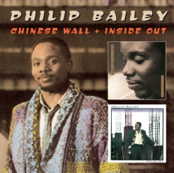 PHILIP BAILEY - CHINESE WALL/INSIDE OUT