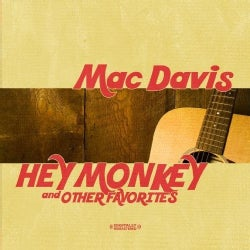 MAC DAVIS - HEY MONKEY & OTHER FAVORITES