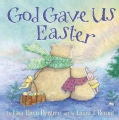 God Gave Us Easter (Hardcover)
