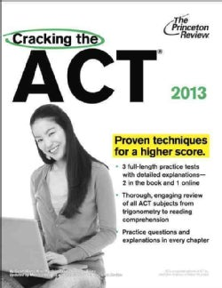 Cracking the ACT: 2013 Edition (Paperback)