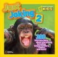 National Geographic Kids Just Joking 2: 300 Hilarious Jokes About Everything, Including Tongue Twisters, Riddles,... (Hardcover)