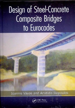 Design of Steel-Concrete Composite Bridges to Eurocodes (Hardcover)