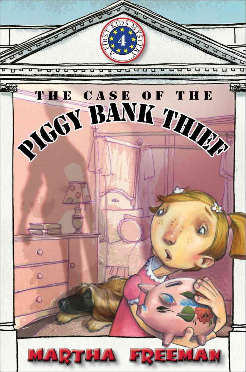 The Case of the Piggy Bank Thief (Hardcover)