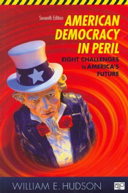 American Democracy in Peril: Eight Challenges to America's Future (Paperback)