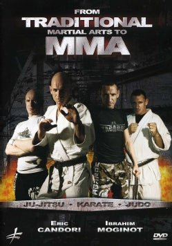 From Traditional Martial Arts to MMA: Jujitsu, Karate, Judo (DVD)