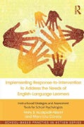 Implementing Response-to-Intervention to Address the Needs of English-Language Learners: Instructional Strategies... (Paperback)