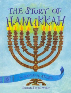 The Story of Hanukkah (Paperback)