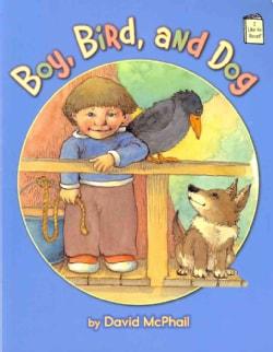 Boy, Bird, and Dog (Paperback)