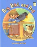 Boy, Bird, and Dog (Paperback)