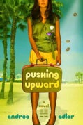 Pushing Upward (Paperback)