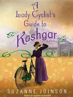 A Lady Cyclist's Guide to Kashgar (CD-Audio)