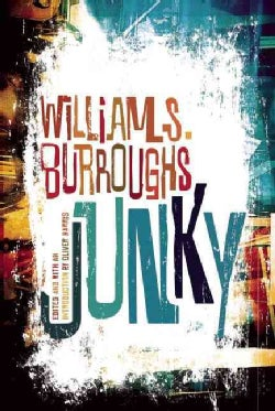 """Junky: The Definitive Text of """"Junk"""" (Paperback)"""