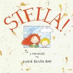 Stella!: A Treasury (Hardcover)