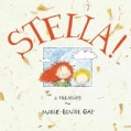 Stella!: A Treasury (Hardcover)