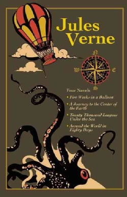 Jules Verne: Four Novels: Five Weeks in a Balloon / A Journey to the Center of the Earth / Twenty Thousand League... (Hardcover)