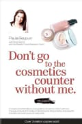 Don't go to the cosmetics counter without me: A unique, professionally sourced guide to thousands of skin-care an... (Paperback)