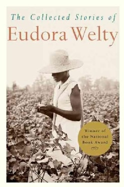 Collected Stories of Eudora Welty (Paperback)