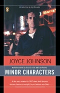 Minor Characters: A Young Woman's Coming-Of-Age in the Beat Orbit of Jack Kerouac (Paperback)