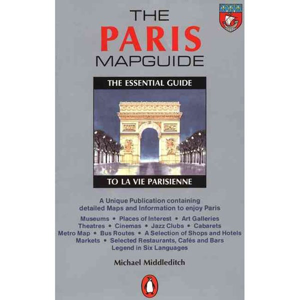 The Paris Mapguide: The Essential Guide to LA Vie Parisienne (Paperback)