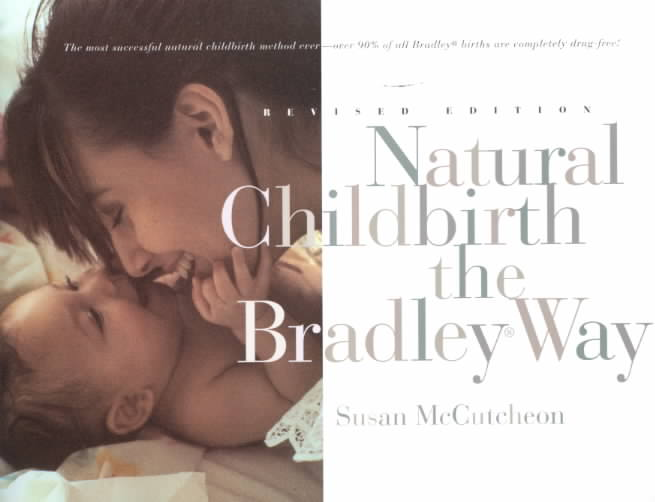 Natural Childbirth the Bradley Way (Paperback)
