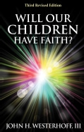 Will Our Children Have Faith? (Paperback)
