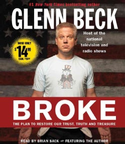 Broke: The Plan to Restore Our Trust, Truth and Treasure (CD-Audio)