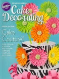 Wilton Cake Decorating Yearbook 2013 (Paperback)