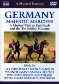 A Musical Journey: Germany: Majestic Marches (DVD)