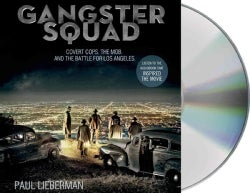 Gangster Squad: Covert Cops, the Mob, and the Battle for Los Angeles (CD-Audio)