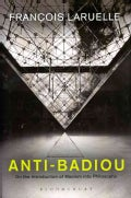 Anti-Badiou: The Introduction of Maoism into Philosophy (Hardcover)