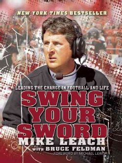 Swing Your Sword: Leading the Charge in Football and Life (Paperback)