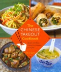 The Chinese Takeout Cookbook: Quick and Easy Dishes to Prepare at Home (Har
