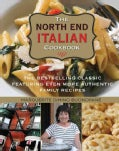 The North End Italian Cookbook: The Bestselling Classic Featuring Even More Authentic Family Recipes (Hardcover)