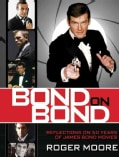 Bond On Bond: Reflections on 50 Years of James Bond Movies (Hardcover)