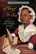 A Voice of Her Own: The Story of Phillis Wheatley, Slave Poet (Hardcover)
