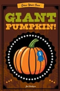Grow Your Own Giant Pumpkin (Hardcover)