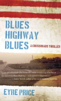 Blues Highway Blues (Paperback)