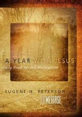 A Year With Jesus Devotional: Daily Readings and Meditations (Hardcover)
