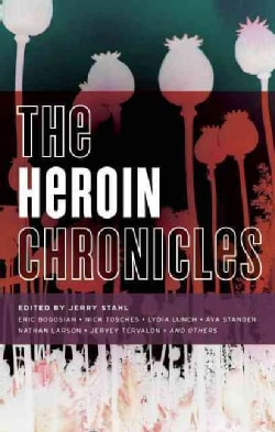 The Heroin Chronicles (Paperback)