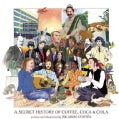 A Secret History of Coffee, Coca & Cola (Hardcover)