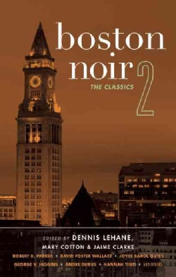 Boston Noir 2: The Classics (Paperback)