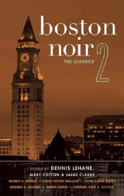 Boston Noir 2: The Classics (Hardcover)