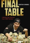 Final Table: A Winning Poker Approach from a WSOP Champion (Paperback)