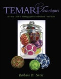 Temari Techniques: A Visual Guide to Making Japanese Embroidered Thread Balls (Paperback)