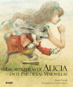 Las Aventuras de Alicia en el Pais de las Maravillas / The Adventures of Alice In Wonderland (Hardcover)