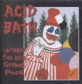Acid Bath - When the Kite String Pops