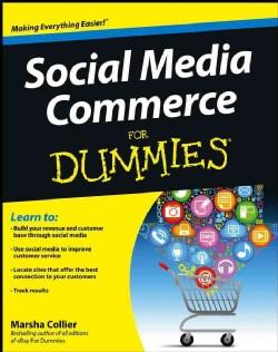 Social Media Commerce for Dummies (Paperback)
