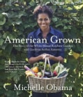 American Grown: The Story of the White House Kitchen Garden and Gardens Across America (CD-Audio)