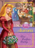 Aurora: The Perfect Party (Hardcover)